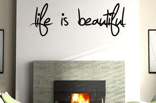 Samolepka na zeď - Život je krásný