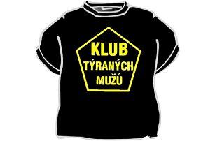 Tričko - Klub týraných mužů - XXXL