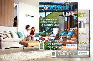 Předplaťte si časopis Jak bydlet lépe - roční dávka tipů na bydlení